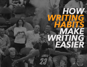 How-Writing-Habits-Can-Make-Your-Writing-Easier-lebron-james-2