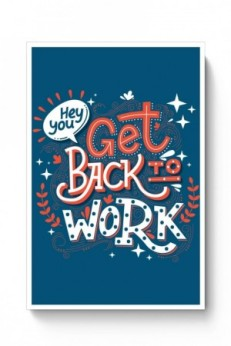 writing and chocolate get back to work 146850871726540797-back-work-poster